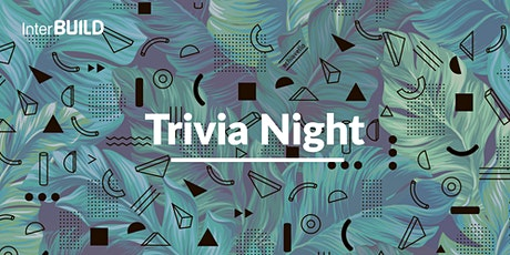 InterBuild Trivia Night tickets