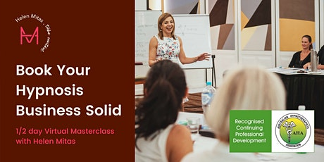 Book Your Hypnosis Business Solid - Virtual Masterclass with Helen Mitas tickets
