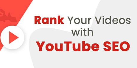 YouTube SEO: How to Rank YouTube Videos in 2020 [Live Webinar] tickets