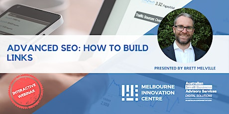 [WEBINAR] Advanced SEO: How to Build Links tickets