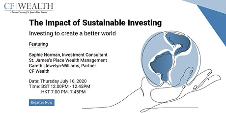 The Impact of Sustainable Investing - Investing to create a better world tickets