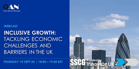 Inclusive Growth: Tackling Economic Challenges and Barriers in the UK tickets