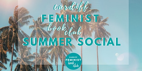 Cardiff Feminist Book Club Summer Social tickets