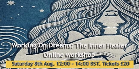 Working on Dreams: The Inner Healer - with Alan Leach tickets
