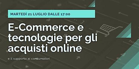 E-Commerce e tecnologie per gli acquisti online e supporto ai consumatori biglietti