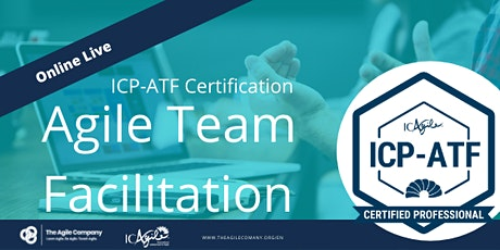 Agile Team Facilitation Certification Online - ICAgile - ICP-ATF tickets