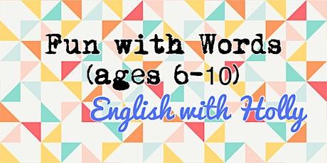 Fun with Words Workshop (6-10) billets