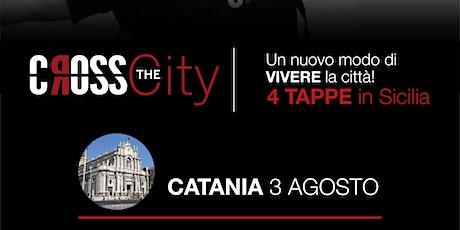 Cross the City Sicilia - CATANIA biglietti