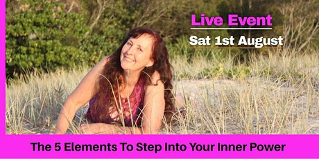 The 5 Elements To Step Into Your Inner Power tickets