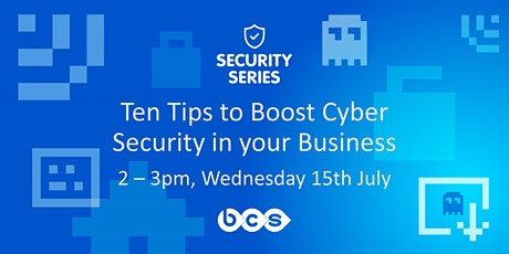 BCS Cyber Security Webinar tickets