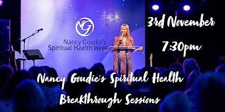 Nancy Goudie's Spiritual Health Breakthrough (online 3rd November) tickets