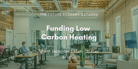 Funding Low Carbon Heating (Business Breakfast) tickets