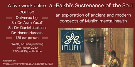al-Balkhi's Sustenance of the Soul tickets