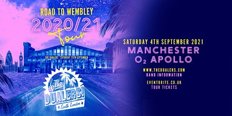 The Dualers: Road To Wembley (O2 Apollo, Manchester) tickets