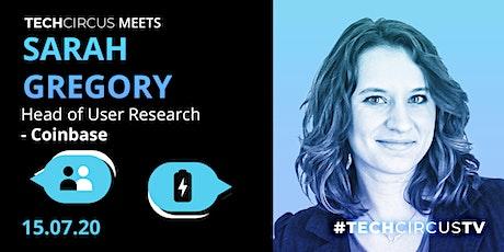 Tech Circus Meets: Sarah Gregory tickets