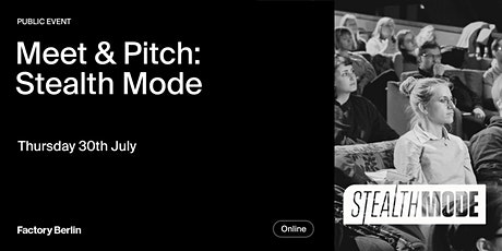 Meet & Pitch: Stealth Mode biglietti