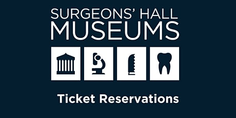 Surgeons' Hall Museums Ticket Reservation tickets