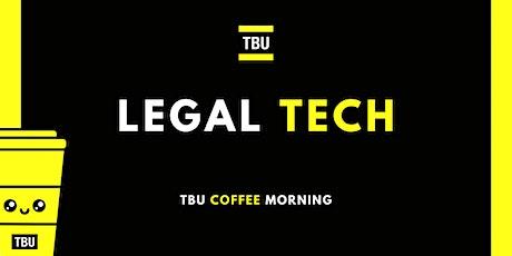 TBU Coffee Morning: Legal Tech tickets
