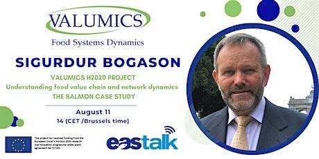 EAStalk with Sigurdur Bogason - VALUMICS project (salmon case) tickets
