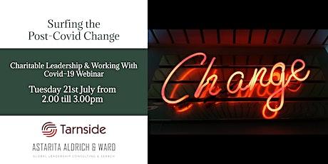 Charitable Leadership & Working with Covid 19 Webinar tickets