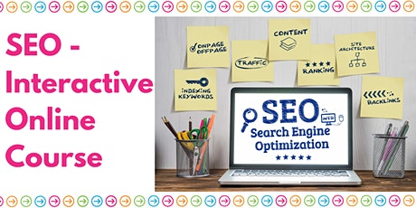 SEO - Interactive Online Virtual Course tickets