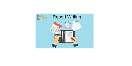 Report Writing 1 Day Training in Irvine, CA tickets