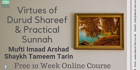Virtues of Durood Sharif and Practical Sunnah tickets