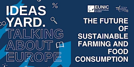 THE FUTURE OF SUSTAINABLE FARMING AND FOOD CONSUMPTION tickets