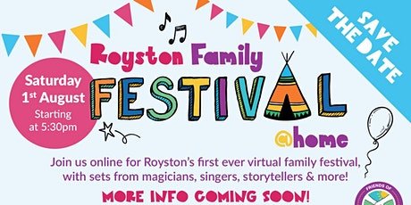 Royston Family Festival @ Home tickets