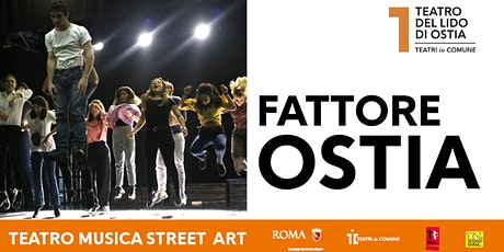 FATTORE OSTIA tickets