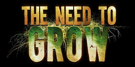 Film Screening: The Need to Grow (with Q&A with the director) tickets