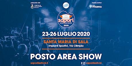 Sapori  - POSTO AREA SHOW biglietti