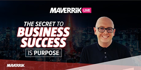 The Secret to Business Success is Purpose tickets