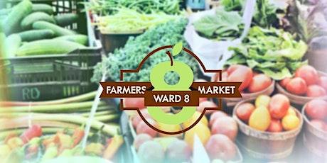 Ward 8 Farmers Market tickets