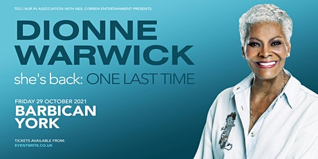 Dionne Warwick (Barbican, York) tickets