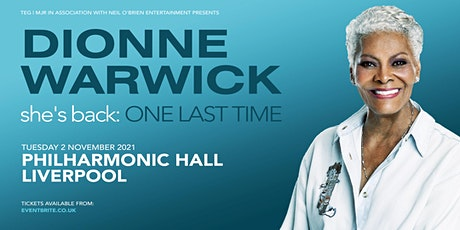 Dionne Warwick (Philharmonic Hall, Liverpool) tickets