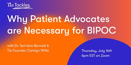 Why Patient Advocates are Especially Necessary for BIPOC tickets