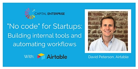 """""""No code"""" for startups: Building internal tools and automating workflows tickets"""