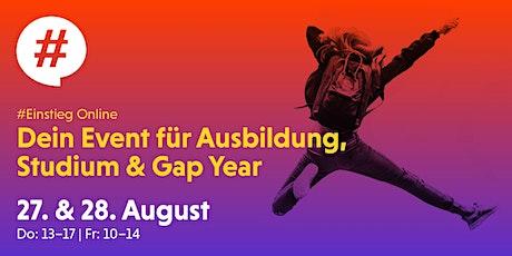 Einstieg Frankfurt Online - Dein Event für Ausbildung, Studium & Gap Year Tickets
