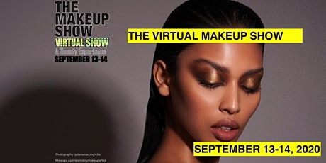 THE VIRTUAL MAKEUP SHOW tickets