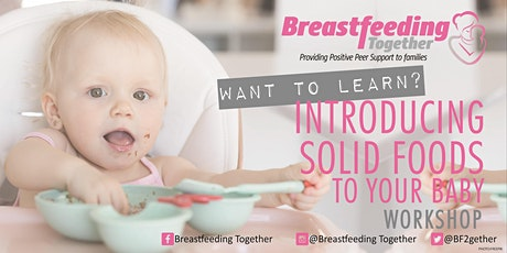 Introducing Solid Foods to Your Baby Workshop tickets