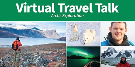 Virtual Travel Talk- Arctic Expeditions with Adventure Canada tickets