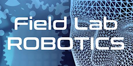 Bedrijven Opening Field Lab Robotics tickets
