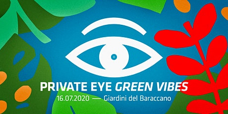 PRIVATE EYE - Green Vibes II tickets