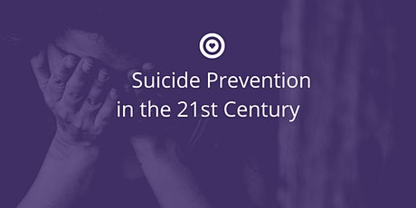 SuicidePrevention in the 21st Century tickets