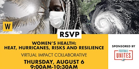 Women's Health: Heat, Hurricanes, Risks and Resilience tickets