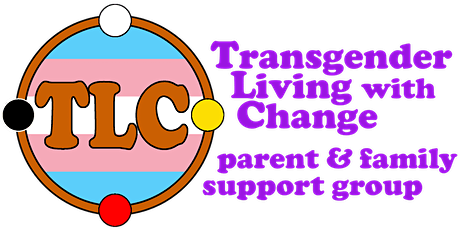 TLC: Transgender Living with Change, A Parent and Family Support Group tickets