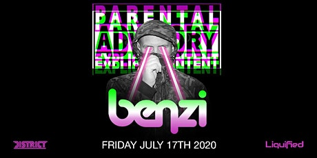 Parental Advisory w/ BENZI | Friday July 17th 2020 | District Atlanta tickets