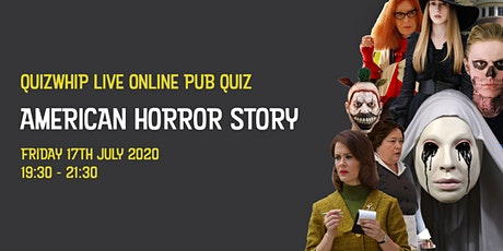 American Horror Story - Live Online Pub Quiz from QuizWhip tickets
