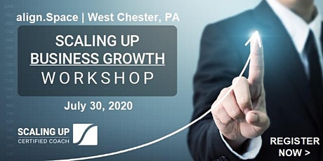 Scaling Up Business Growth Workshop in West Chester, PA / Philadelphia Area tickets